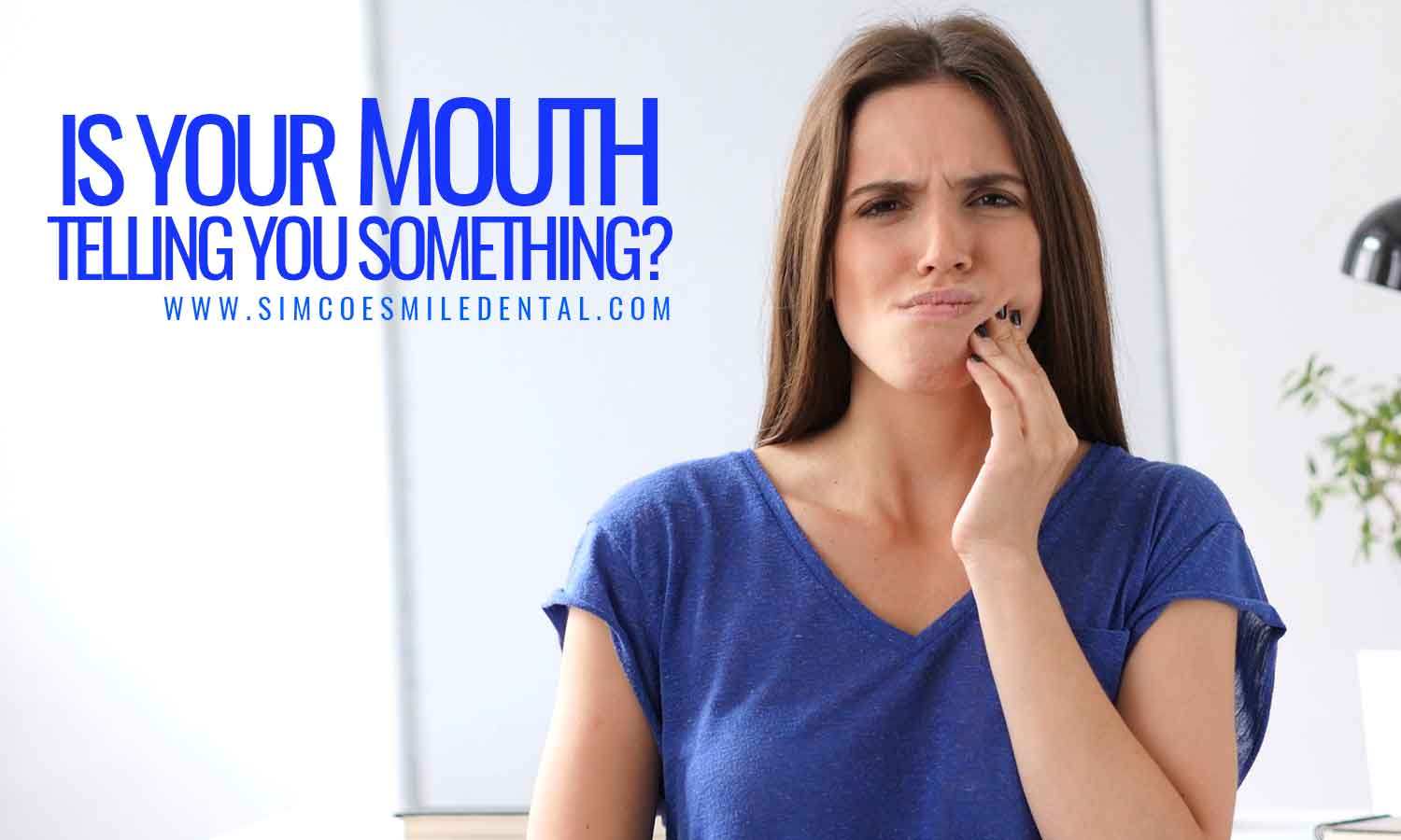 Is-your-mouth-telling-you-something Signals Your Mouth Sends About Overall Health