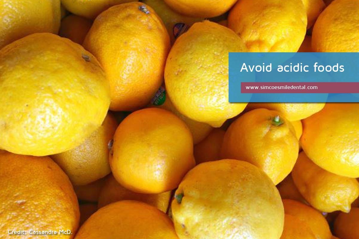 Avoid-acidic-foods Practical Strategies for the Care of Sensitive Teeth