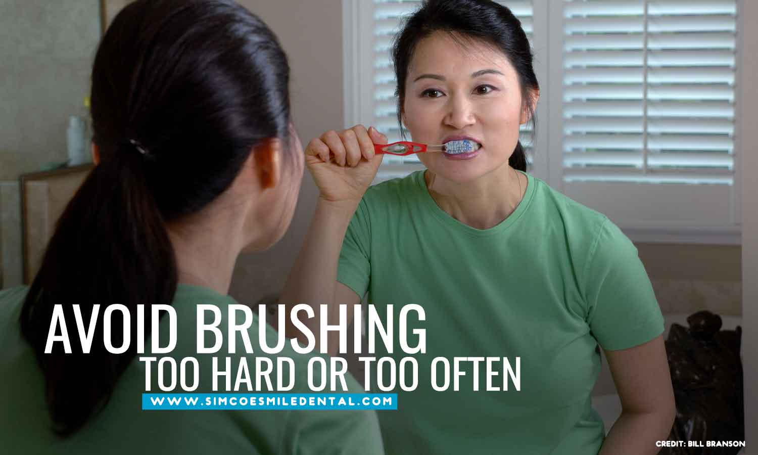 Avoid-brushing-too-hard-or-too-often 9 Unexpectedly Bad Habits That Can Hurt Your Teeth