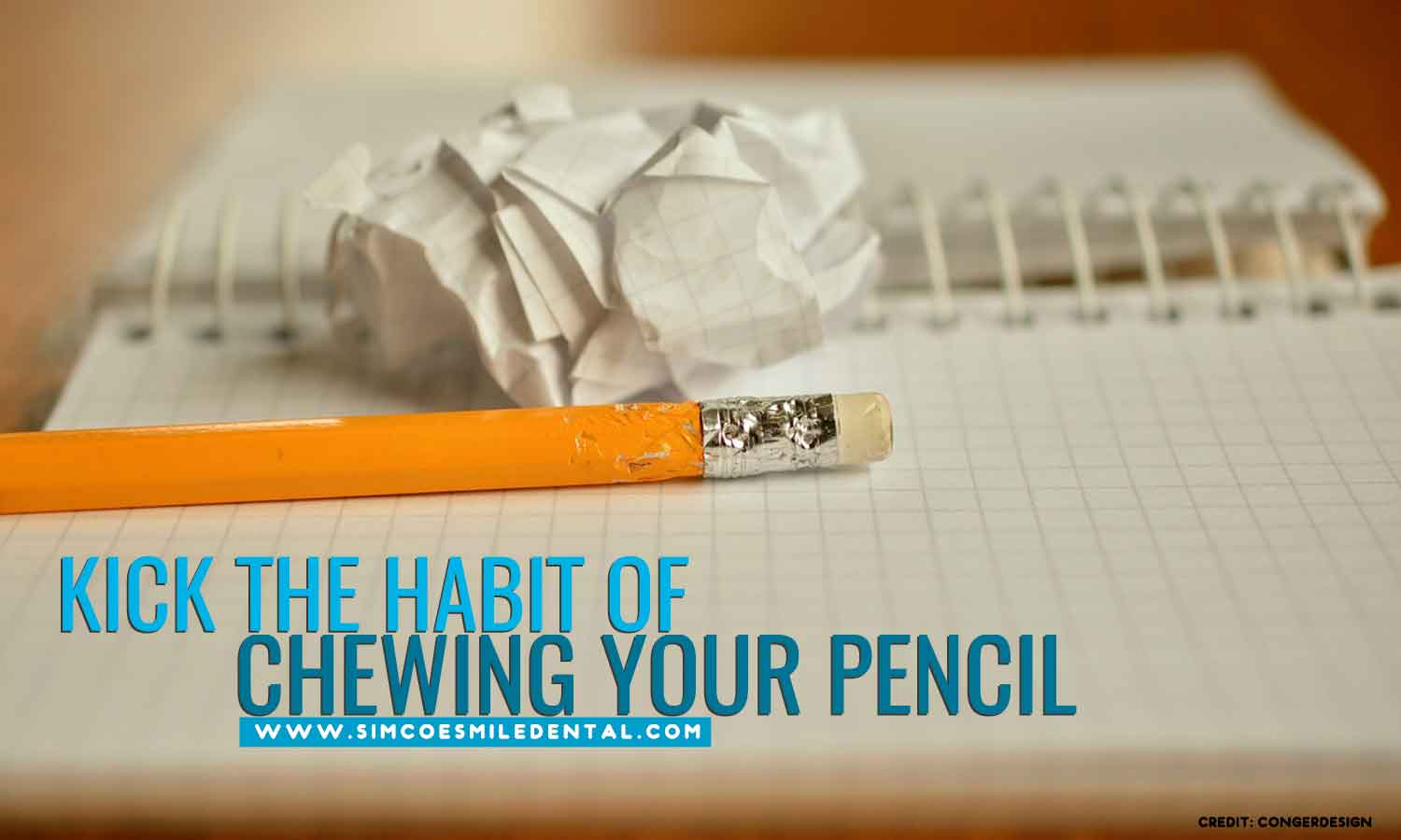 Kick-the-habit-of-chewing-your-pencil 9 Unexpectedly Bad Habits That Can Hurt Your Teeth
