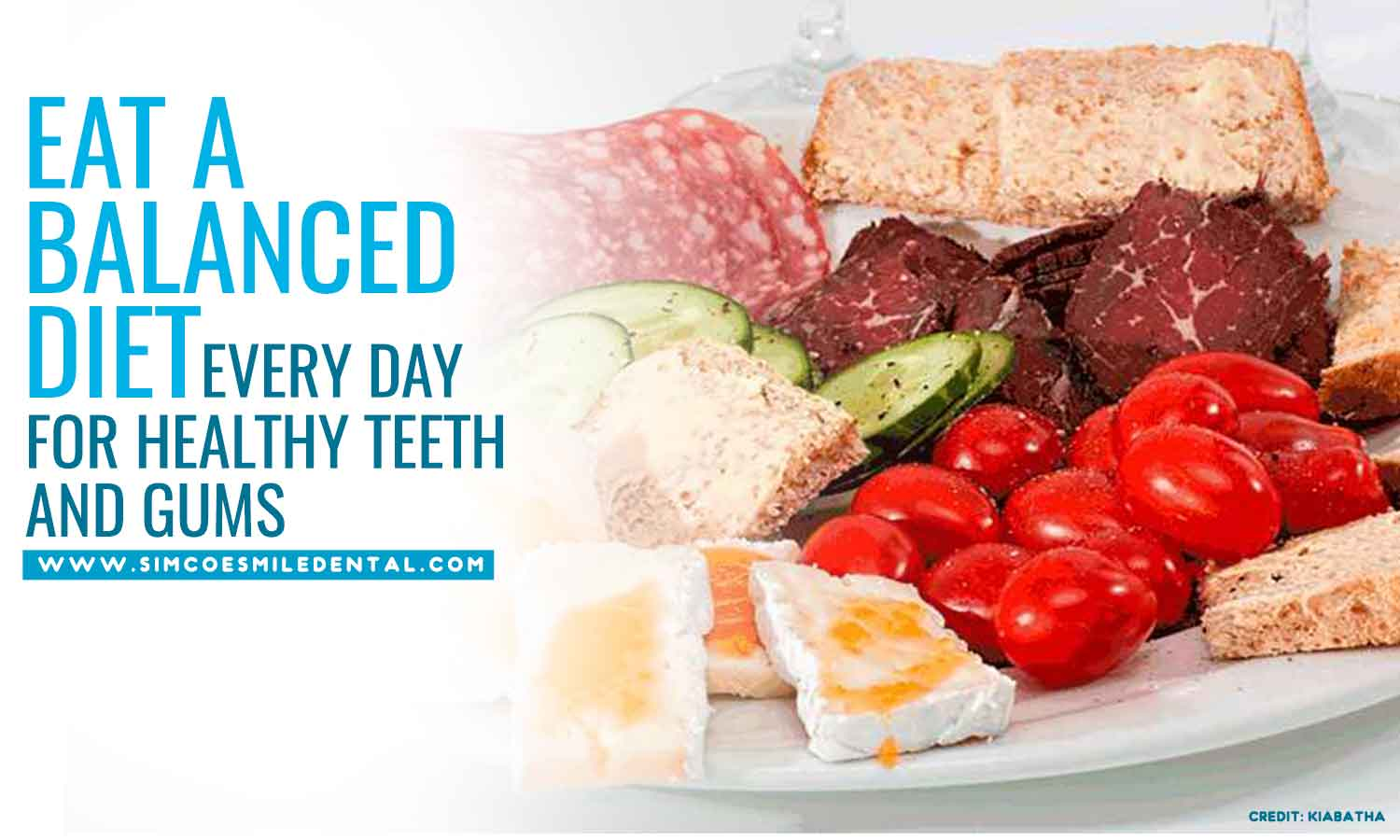 Eat-a-balanced-diet-every-day-for-healthy-teeth-and-gums How A Healthy Lifestyle Can Preserve Your Oral Health