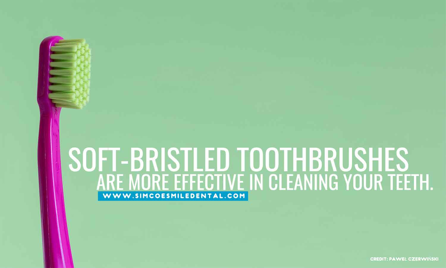 Soft-bristled-toothbrushes-are-more-effective-in-cleaning-your-teeth Overbrushing And Its Effects On Your Teeth