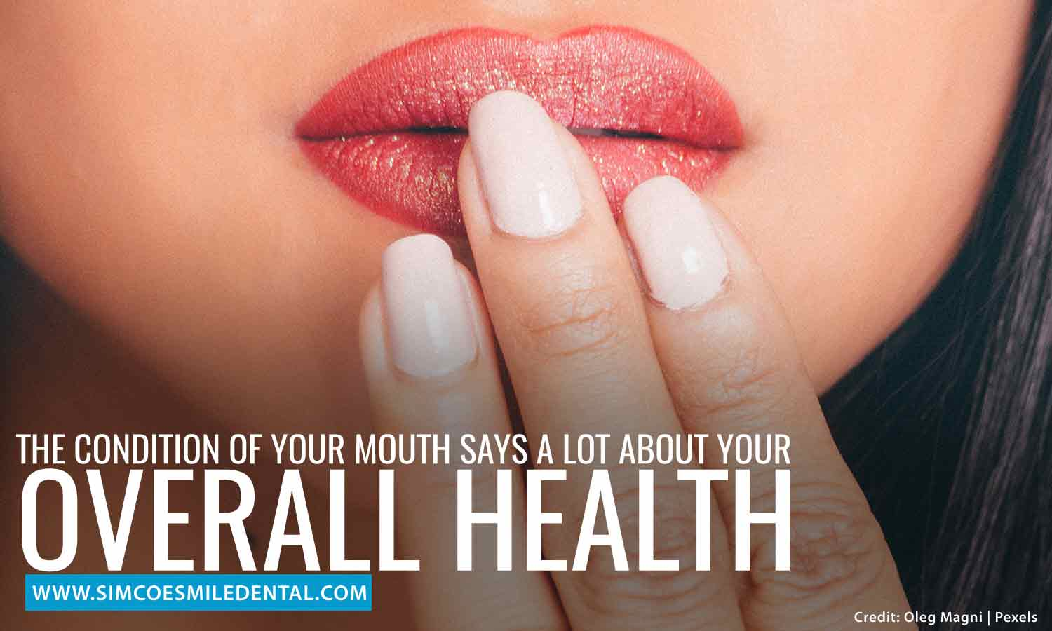 The-condition-of-your-mouth-says-a-lot-about-your-overall-health How Poor Oral Hygiene Affects Overall Health