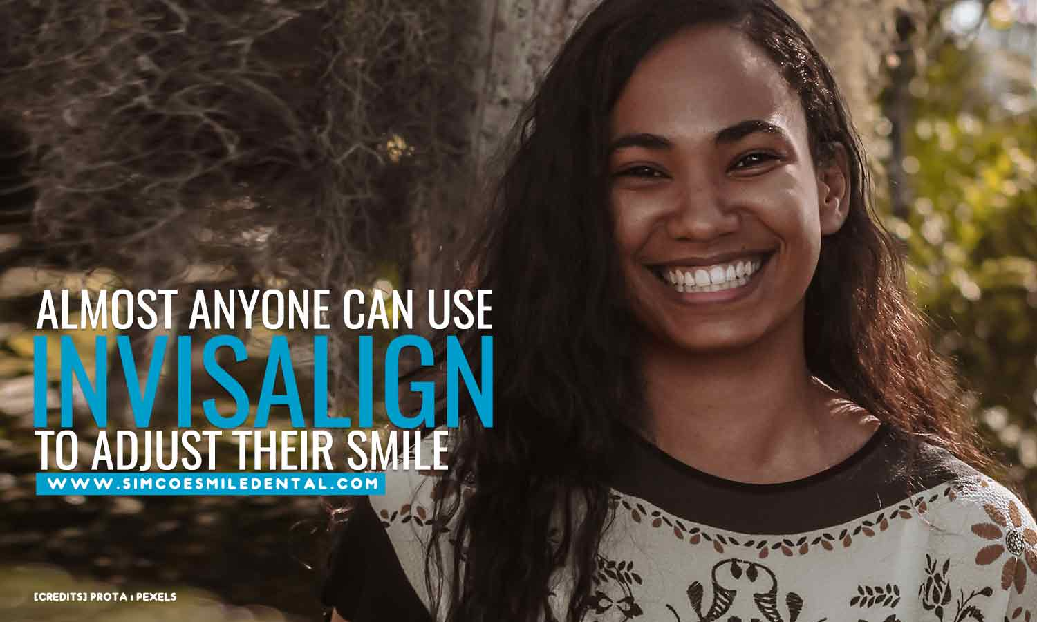 Almost-anyone-can-use-Invisalign-to-adjust-their-smile What to Expect From Invisalign Treatment