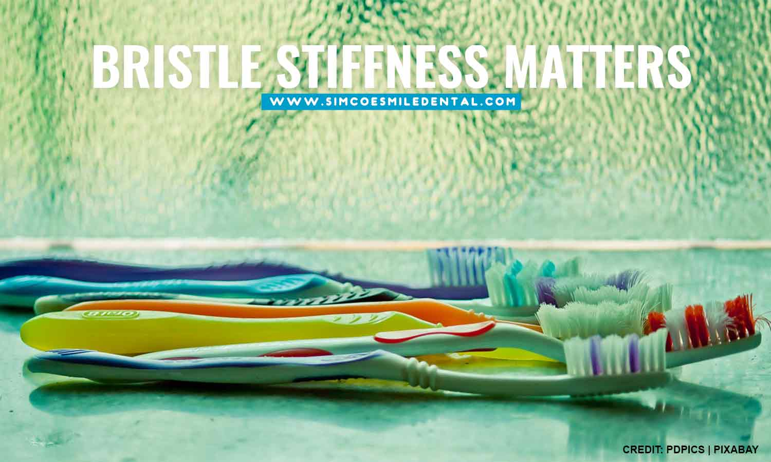 Bristle-stiffness-matters How to Pick the Right Toothbrush for You
