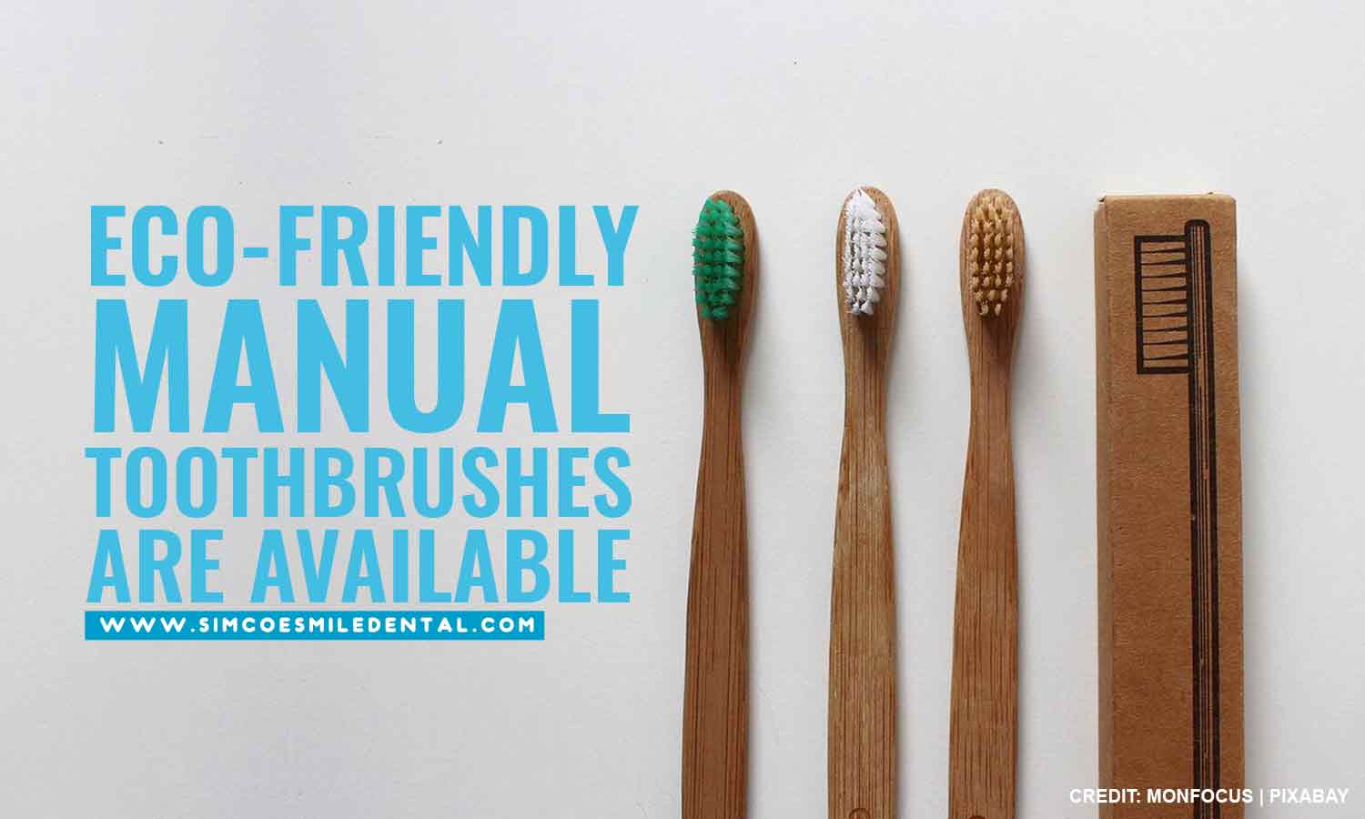 Eco-friendly-manual-toothbrushes-are-available How to Pick the Right Toothbrush for You