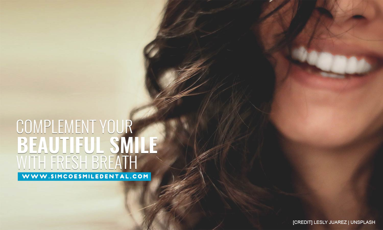 Complement-your-beautiful-smile-with-fresh-breath Halitosis and Your Oral Health