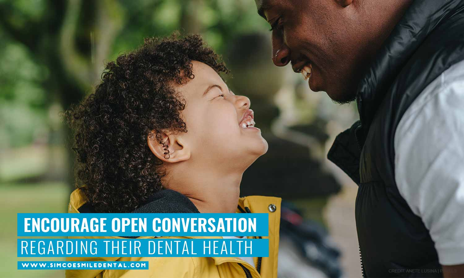 Encourage-open-conversation-regarding-their-dental-health How to Get Your Kid Excited for a Dental Visit