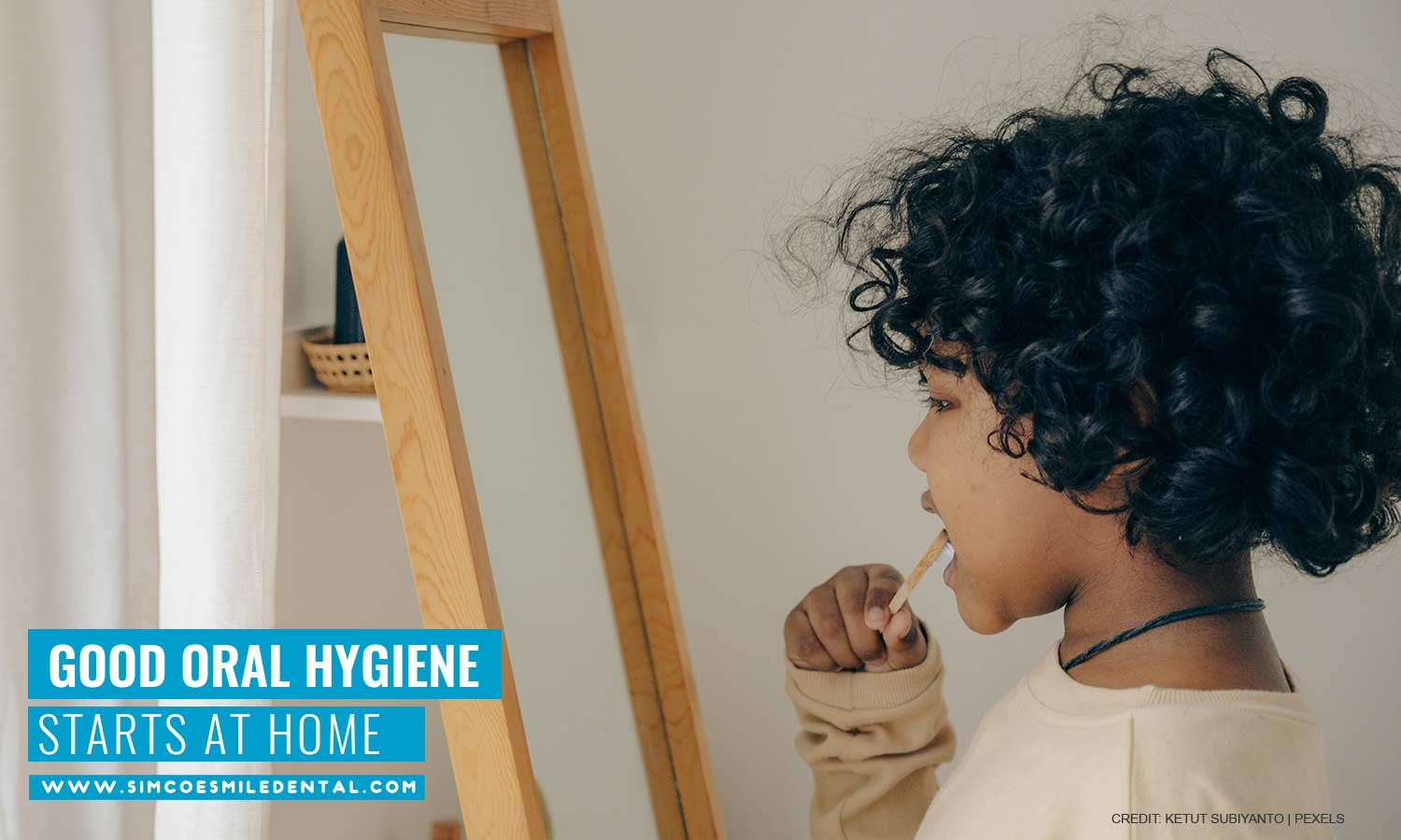 Good-oral-hygiene-starts-at-home How to Get Your Kid Excited for a Dental Visit