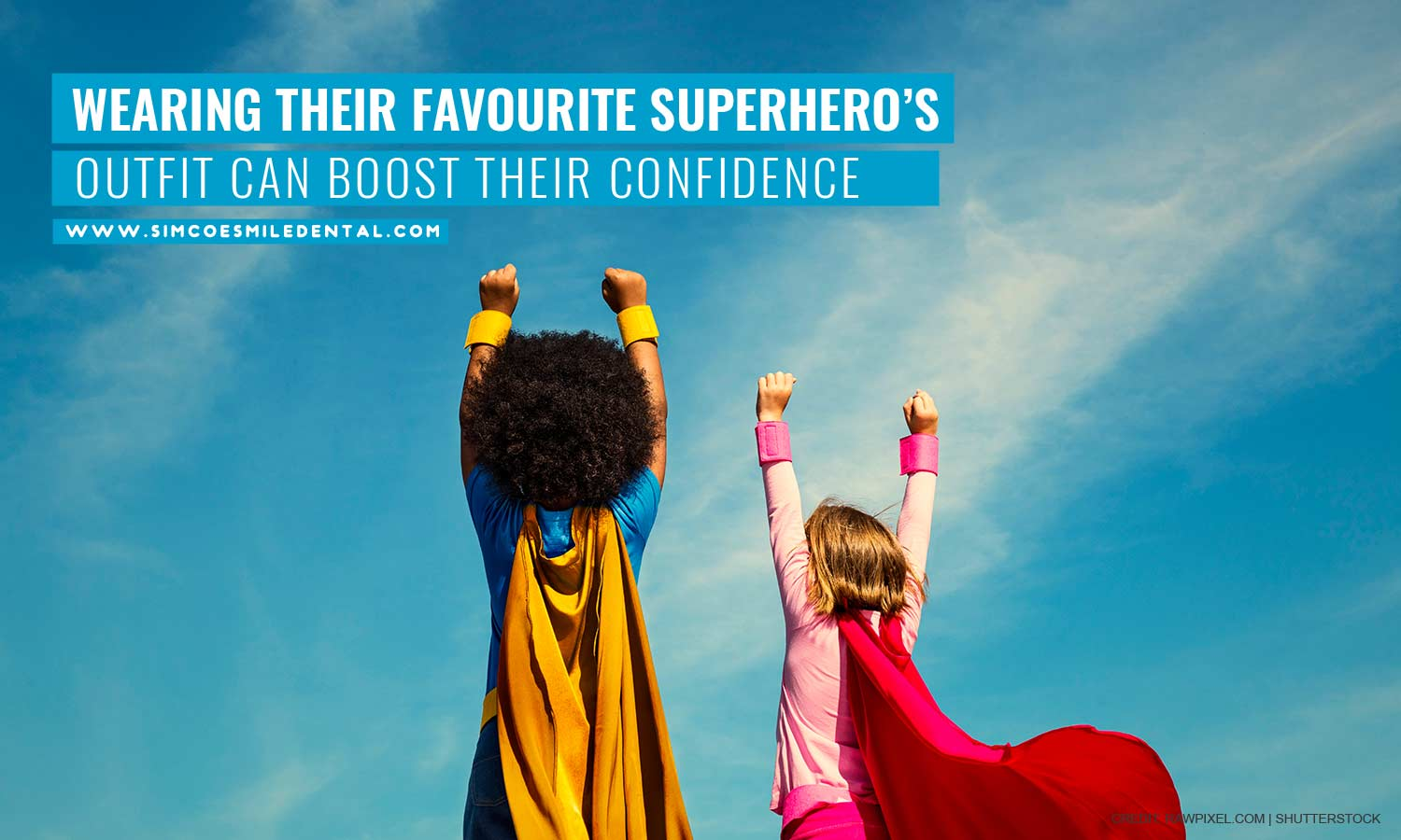 Wearing-their-favourite-superheros-outfit-can-boost-their-confidence How to Get Your Kid Excited for a Dental Visit