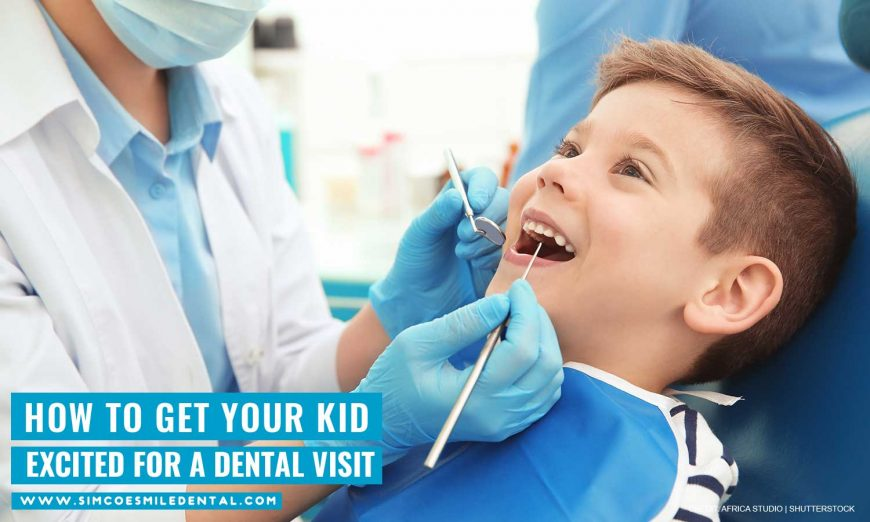 How to Get Your Kid Excited for a Dental Visit